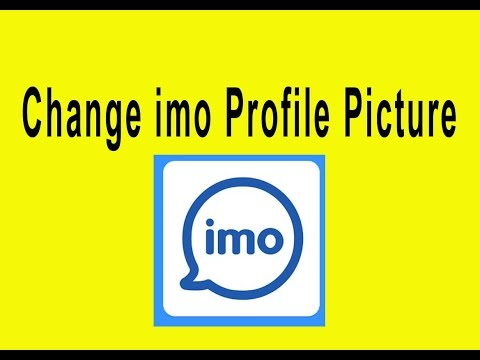 How to Change imo Profile Picture