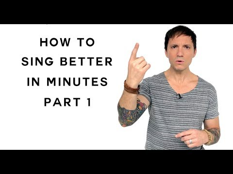 How To Sing - Sing Better In Minutes - Part 1