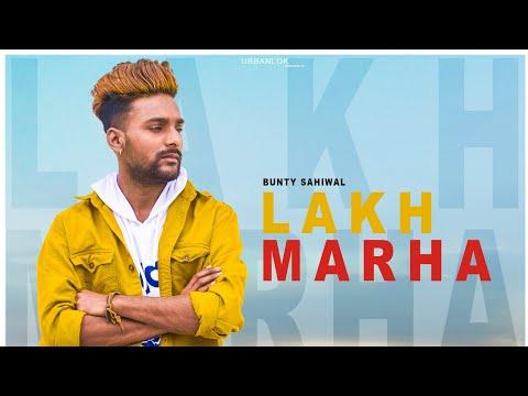 Lakh Marha | Bunty Sahiwal | N21 | T Jay Creations