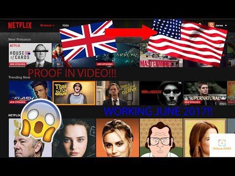HOW TO | Watch US Netflix in UK! Working JUNE 2017! PROOF! Part 1!