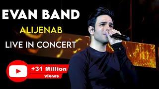 Evan Band - Alijenab - Live in Concert ( ایوان بند - عالیجناب - اجرای زنده ی )