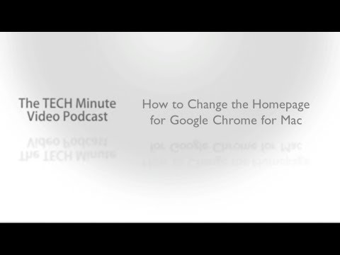 How to Change the Homepage for Google Chrome for Mac - CETL TECH Minute Podcast
