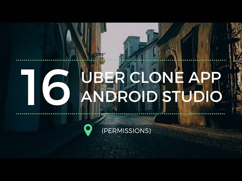 Create a car booking Uber clone app in Android Studio Part 16 (Permissions)
