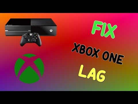 How To Fix Lag on Xbox One