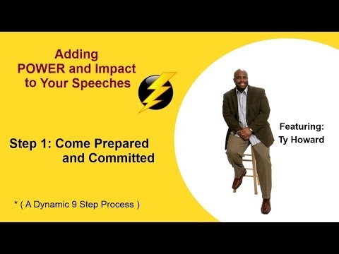 How to Write a Motivational Speech: Step 1 - Come Prepared & Committed by Ty Howard