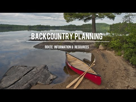 Backcountry Planning: Route Information & Resources for Ontario - Crown Land, Parks, Maps, Trip Info