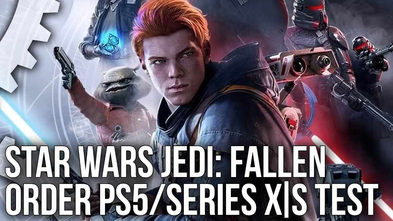 Star Wars Jedi: Fallen Order PS5/ Xbox Series X/ Series S - Next-Gen Patch Tested!