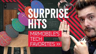 Surprise Hits: 6 Tech Products I Didn