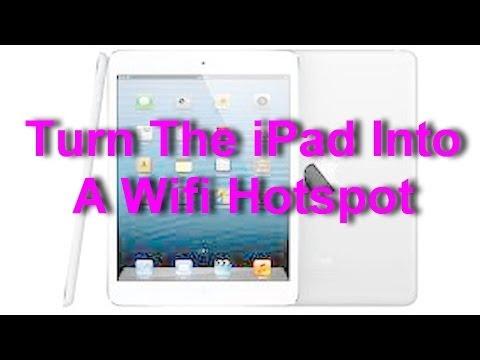 Apple iPad - How to Turn The iPad Into A Wifi Hotspot