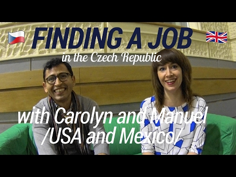 Finding a Job in the Czech Republic: Real Experience with Carolyn and Manuel