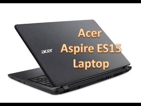 Acer Aspire ES15 Laptop Review
