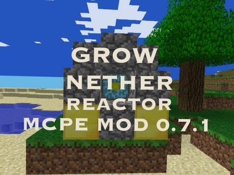 Mod Minecraft PE 0.7.1 : Faire pousser un nether reactor