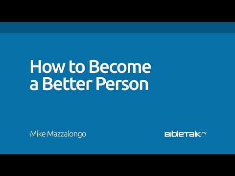 How to Become a Better Person
