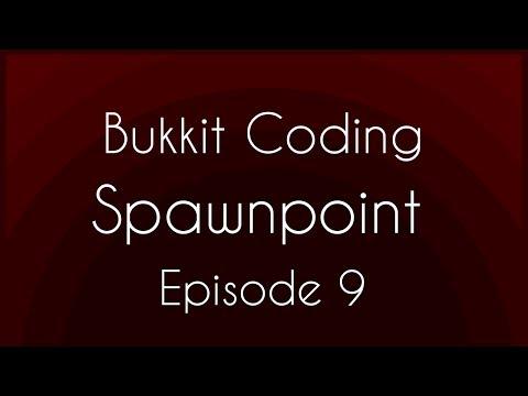 Bukkit Coding Episode 9 - Spawnpoint