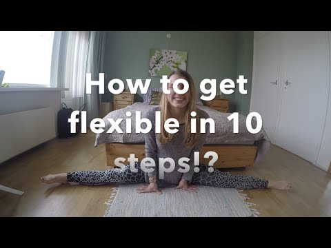 Stretching Routine: How to get flexible in 10 steps!?