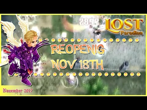 Lost Paradise Online Reopening on November 18th Private server 2017