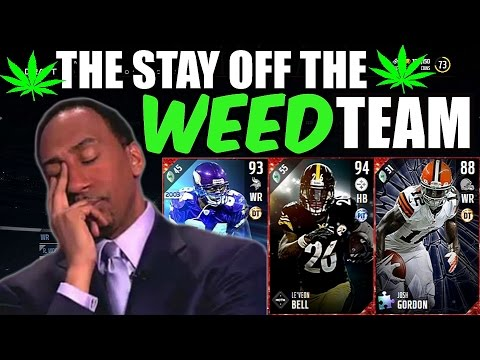 THE STAY OFF THE WEED TEAM!! MADDEN 17 ULTIMATE TEAM SQUAD BUILDER