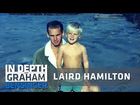 Laird Hamilton: Forgiving my stepdad