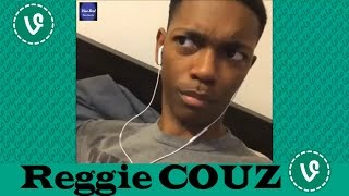NEW Reggie COUZ VINES ✔★ (ALL VINES) ★✔ HD 2016