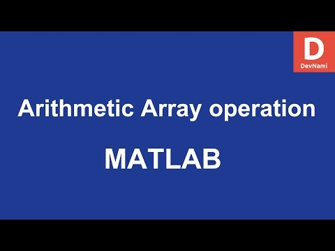 MATLAB Arithmetic Array operations