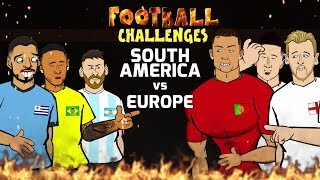 🔥Football Challenges: Europe vs South America!🔥