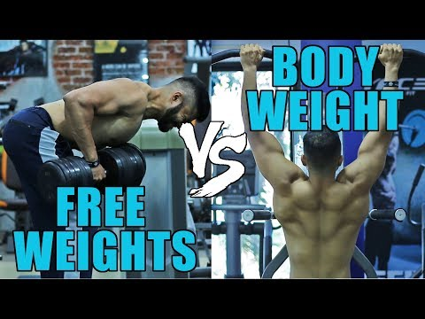 Bodyweight Exercise vs Free Weights   Which is BETTER?