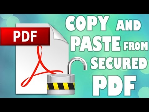 How to copy and paste from secured PDF (Unlock PDF)