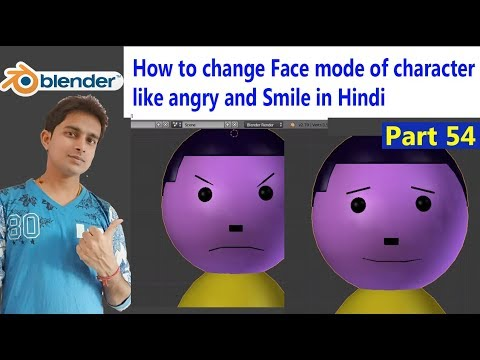 How to change Face mode of character like angry and Smile in Blender Animation part 54 in Hindi
