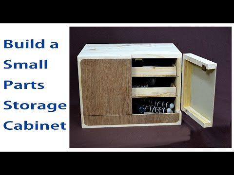 How to Make a Small Parts Cabinet / Storage Cabinets