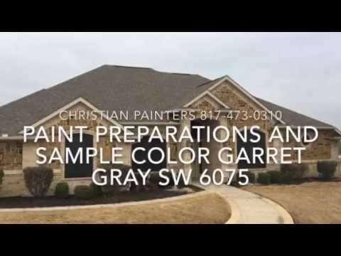 PAINT PREPARATIONS AND SAMPLE COLOR Garret Gray SW 6075