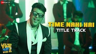 Time Nahi Hai Title Track | Life Mein Time Nahi Hai Kisi Ko | Krushna, Rajneesh D, Yuvika C |Aaman T
