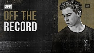Hardwell On Air: Off The Record 063 (incl. Charming Horses Guestmix)