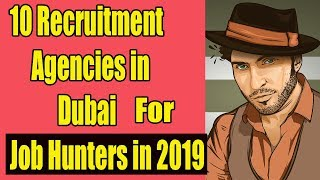 10 Best Job Recruitment Agencies In Dubai,uae For New #jobhunters In 2019.