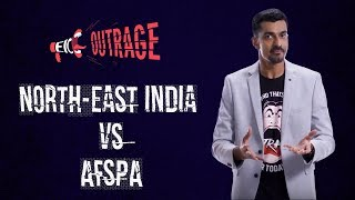 EIC Outrage: North-East India vs AFSPA