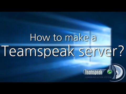 How to make a Teamspeak 3 server on Windows 10 (2017)
