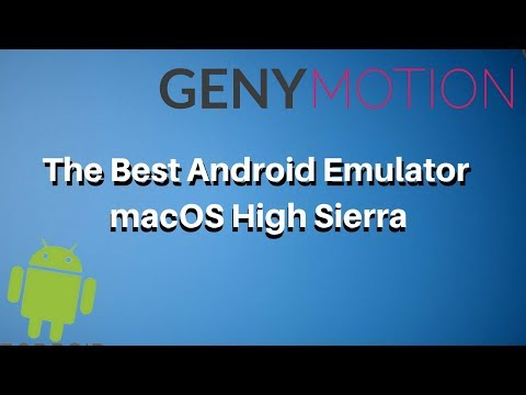 The Best Android emulator macOS High Sierra