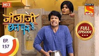 Jijaji Chhat Per Hai - Ep 157 - Full Episode - 15th August, 2018