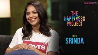 Srinda - The Happiness Project - Kappa TV