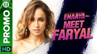 Meet Faryal   Faryal Mehmood   Enaaya – An Eros Now Original series