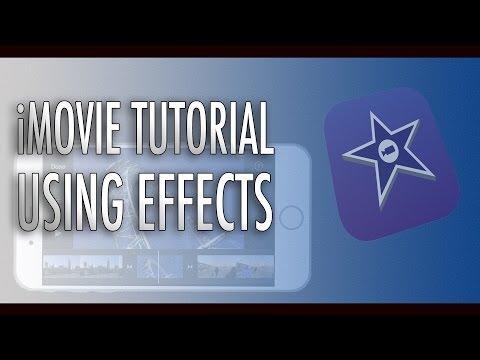 iMovie Tutorial - Using Effects