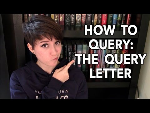 How to Query: The Query Letter