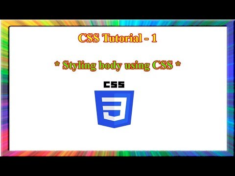 CSS Tutorial - how to style body element in css