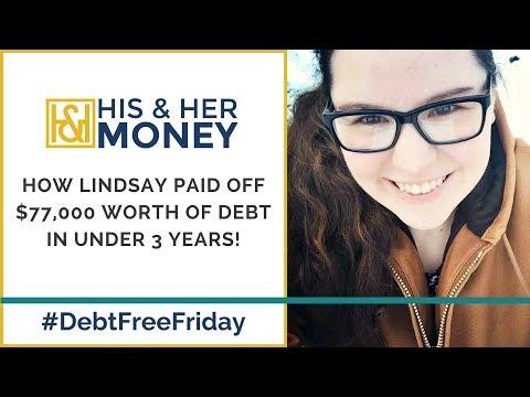 How Lindsay Paid Off $77,000 Worth Of Debt In Under 3 Years! || #DebtFreeFriday