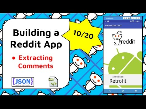 Extracting Comments from Reddit Posts [Build a Reddit App Part 10]