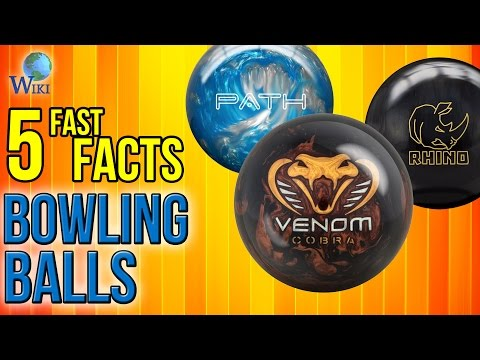 Bowling Balls: 5 Fast Facts