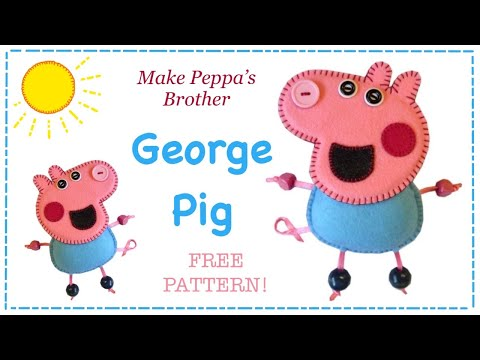 How to make peppa pig's brother George in felt FREE PATTERN with Lisa Pay