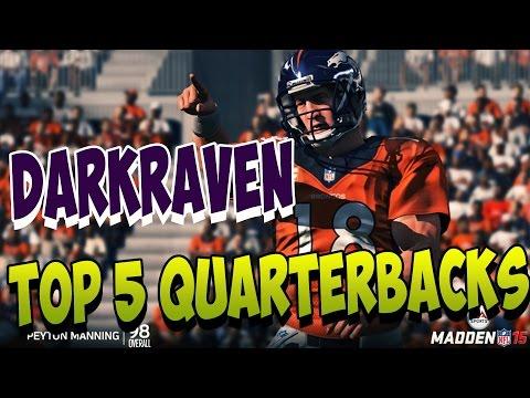 Madden 25   TOP 5 Quarterback TALK   DarkRaven Ultimate Team   Madden 25