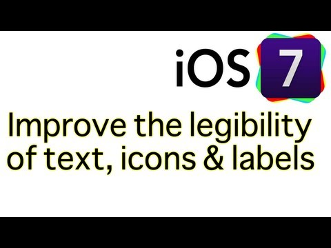How to improve the legibility of fonts, icons and labels in iOS 7
