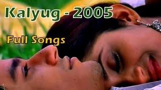 Kalyug [2005] Full Songs - Jukebox   Emraan Hashmi - Kunal Khemu   Bollywood Superhit Songs
