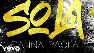 Danna Paola - Sola (Lyric Video)